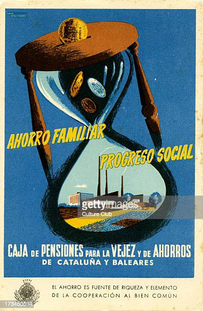 Catalonian advertisement for savings accounts Depicts an hourglass with a money slot at the top In the bottom bulb is a representation of agriculture...