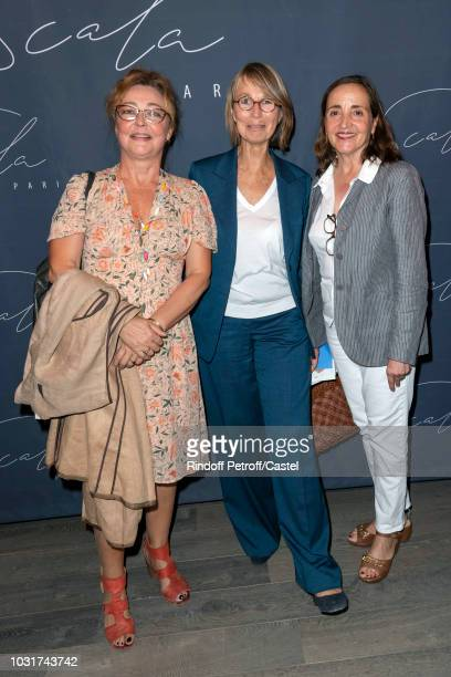 Catherine Frot French Minister of Culture Francoise Nyssen and Dominique Blanc attend La Scala reopens on September 11 2018 in Paris France