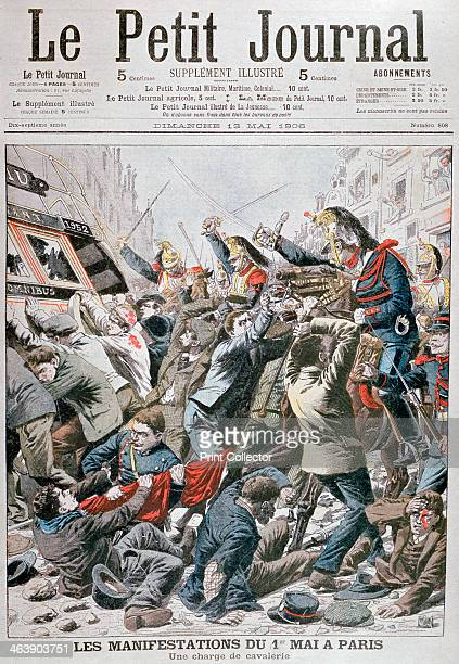 Cavalry Charge during the Demonstration for the 1st May in Paris 1906 An illustration from Le Petit Journal 13th May 1906