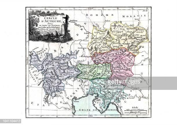 Cercle d'Autriche Österreich mit all seinen Provinzen sowohl nach bürgerlichen als kirchlichen Kriterien Aus dem Atlas général civil...