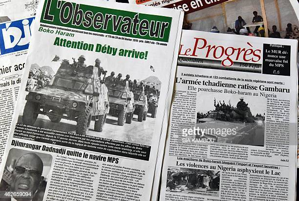 Chadian newspapers with headlines pertaining to Chad's military intervention against Nigerian Islamist group Boko Haram reading Look out Deby is...