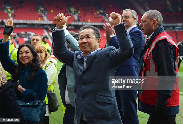 Chairman of Leicester City Vichai Srivaddhanaprabha acknowledges the fans after the Barclays Premier League match between Manchester United and...