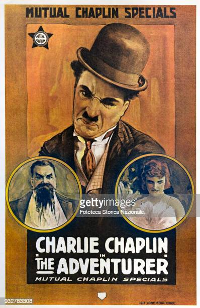 Charlie Chaplin 'The Adventurer' Film poster for the short film Actor comedian director screenwriter composer and British film producer operating in...