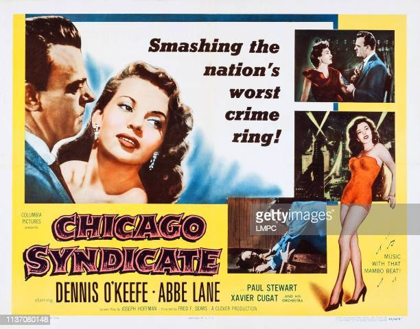 Chicago Syndicate lobbycard US poster art left Dennis O'Keefe Abbe Lane top right insert Allison Hayes Dennis O'Keefe 1955
