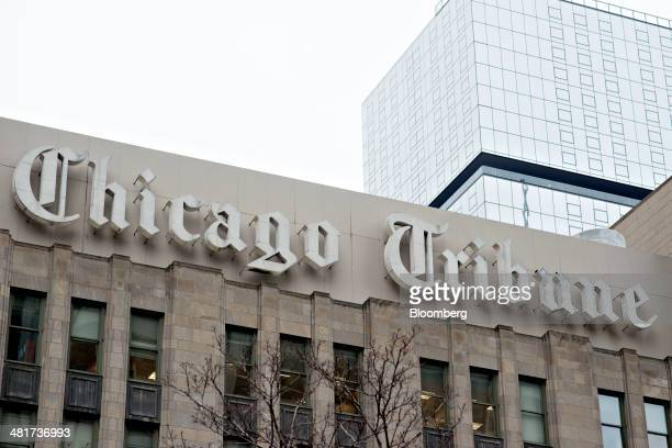 Chicago Tribune signage is displayed on the side of the Tribune Tower in Chicago Illinois US on Friday March 28 2014 Tribune Co the Chicagobased...