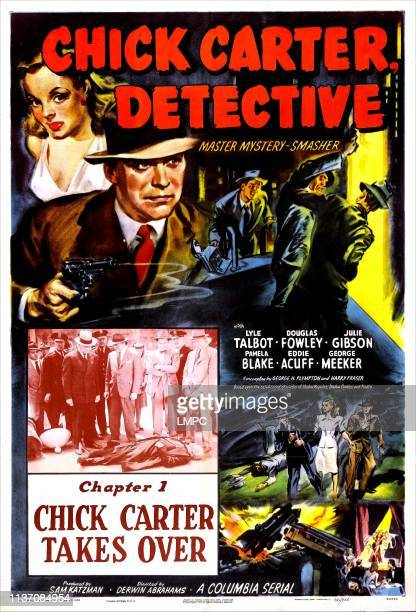 Chick Carter poster DETECTIVE 'Chapter 1 Takes Over' US poster top left Julie Gibson Lyle Talbot 1946