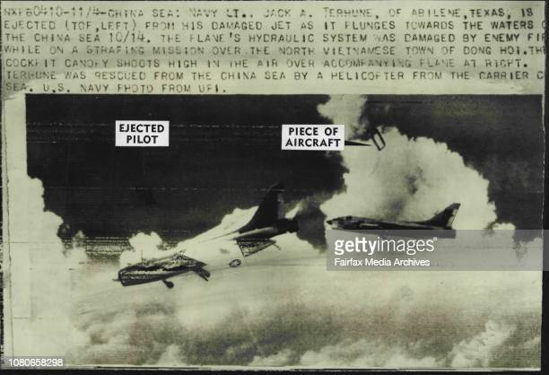 Navy Lt Jack A Terhune of Abilene Texas is sea USUS Navy pilot Lieutenant J A Terhune ejects from his_ jet plane over the China Sea after his...