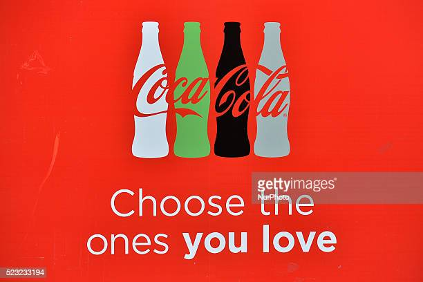 'Choose the ones you love' a new CocaCola ad seen in Dublin's city center Dublin Ireland on Friday 22 April 2016