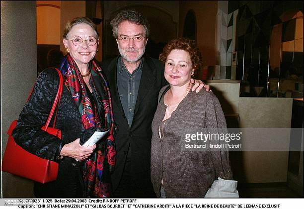 Christiane Minazzoli and Gildas Bourdet and Catherine Arditi at the play La Reine De Beaute by Leenane