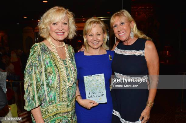 Christine Ebersole Deborah Goodrich Royce and Laurette Kittle attend Deborah Goodrich Royce's Finding Mrs Ford Book Launch at Doubles on June 11 2019...