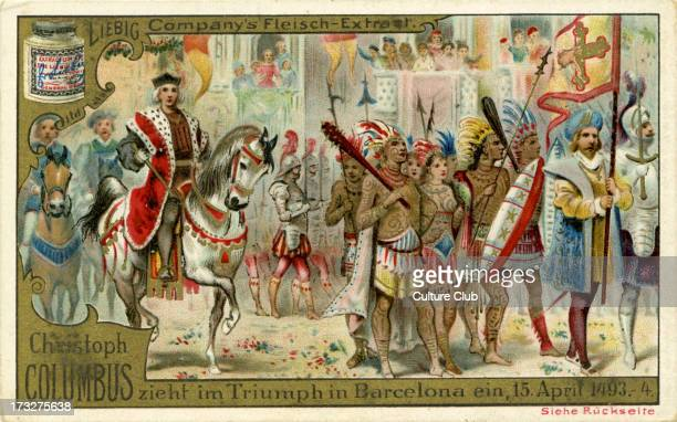 Christopher Columbus 's triumphant return to Barcelona 15 April 1493 He returned to Spain from his first voyage to the Americas Published 1892 Liebig...