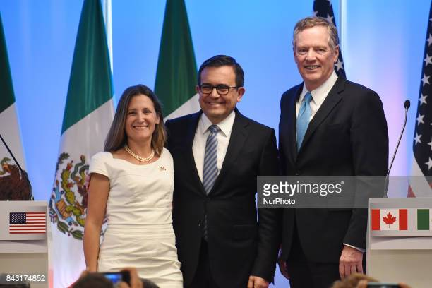 Chrystia Freeland Minister of Foreign Affairs of Canada Mexico's Secretary of Economy Ildefonso Guajardo Villarreal United States Trade...