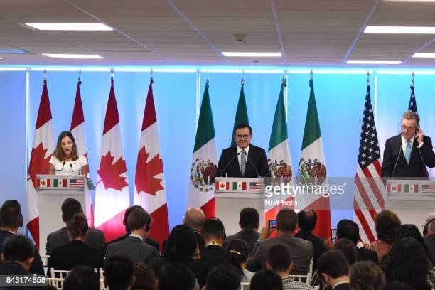 Chrystia Freeland Minister of Foreign Affairs of Canada Mexico's Secretary of Economy Ildefonso Guajardo Villarreal United States Trade...