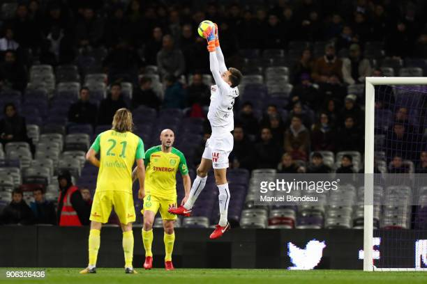 Ciprian Tatarusanu of Nantes during the Ligue 1 match between Toulouse and Nantes at Stadium Municipal on January 17 2018 in Toulouse
