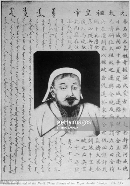 Circa 1200 Mongol conqueror Genghis Khan the son of a Mongol chief