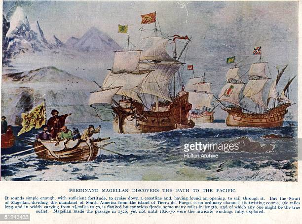 Circa 1520 A print of the explorer Ferdinand Magellan discovering the path to the Pacific