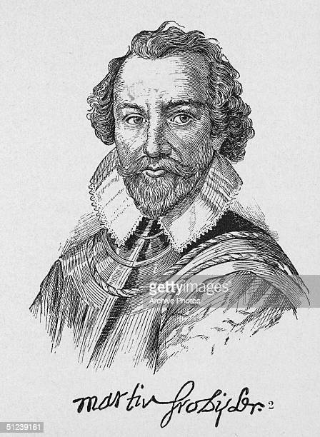 Circa 1580 English mariner Sir Martin Frobisher commanded expedition to search for Northwest Passage in 1576 discovered Frobisher Bay in Canada Vice...