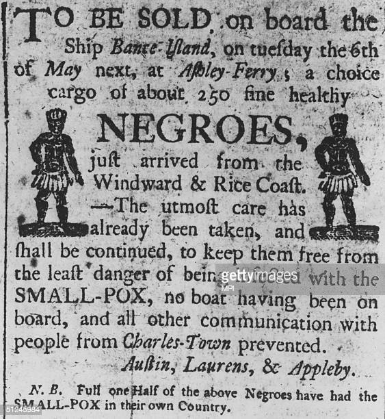 Circa 1700 A Boston advertisement for a cargo of about 250 'fine healthy negroes' recently arrived from Africa on the slave ship 'Bante Island' It is...