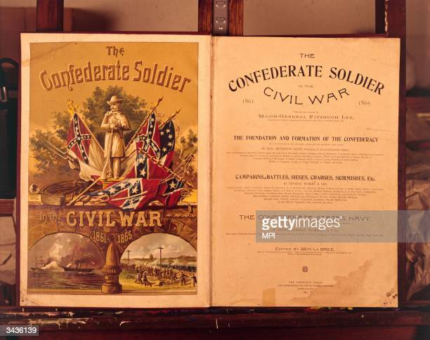 A book entitled 'The Confederate Soldier In The War'