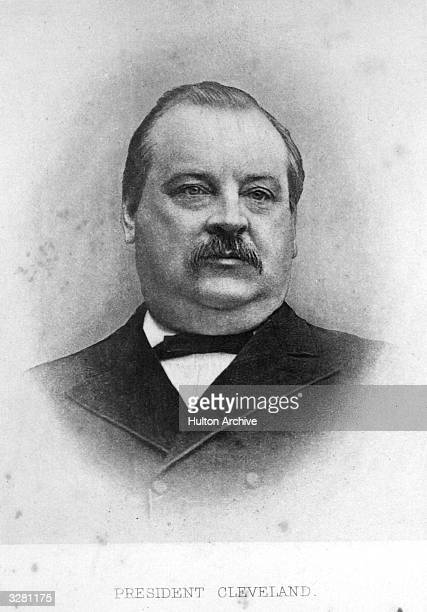 Grover Cleveland the 22nd and 24th President of the United States of America The first Democratic president to be elected after the Civil War Within...