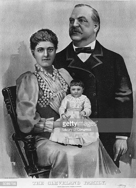 Grover Cleveland the 22nd and 24th President of the United States of America his wife Frances Folsom Cleveland and their daughter Ruth Original by...