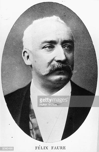 Felix Faure French statesman and president of the Republic