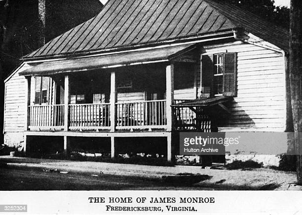 The house in Fredericksburg Virginia where James Monroe the 5th President of the United States of America lived