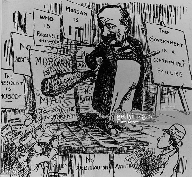A cartoon of banker and financier John Pierpont Morgan Sr 'Let me settle the strike' he holds a club on which is written $450000 Original Publication...