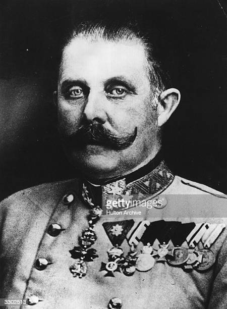 Archduke Franz Ferdinand of Austria whose assassination by a Serb nationalist precipitated World War I