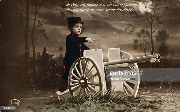 French postcard showing a young boy as a soldier with a field gun. Translation reads ' If you don't come out of your trenches I will fire another...