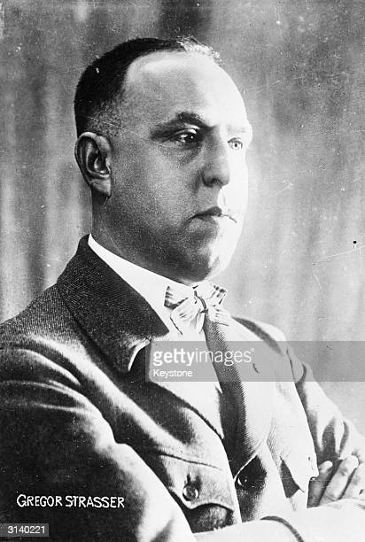German Nazi leader Gregor Strasser An internal opponent to Hitler he was murdered on the Fuhrer's orders during the Night of the Long Knives
