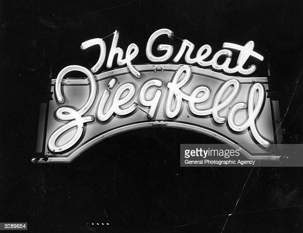 An illuminated neon sign reading 'The Great Ziegfeld' used to advertise his stage shows outside the theatre