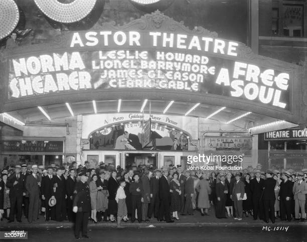 People flock to the Astor Theatre in New York to see Norma Shearer Leslie Howard Lionel Barrymore James Gleason and Clark Gable in 'A Free Soul'
