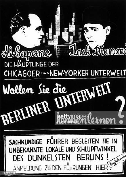 A German poster advertising a tourist trip which reads 'Al Capone and Jack Diamond leaders of Chicago and New York Underground do you want to explore...