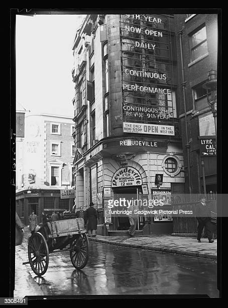 The Windmill Theatre London which prided itself on staying open throughout the War