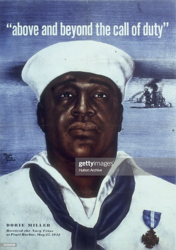 Headshot portrait of Naval Mess Attendant 3rd Class Dorie Doris Miller, wearing a Navy Cross pinned to his sailor's uniform, under the headline, 'above and beyond the call of duty,' in an Office of War Information poster, World War II. Miller was stationed on the 'USS West Virginia' when the Japanese attacked Pearl Harbor, Hawaii. He rescued wounded men and shot down four enemy aircraft.