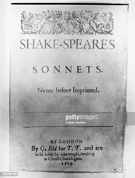 The cover of the first edition of William Shakespeare's 'Sonnets' dated 1609 It was published by George Eld for Thomas Thorpe and sold by John Wright...