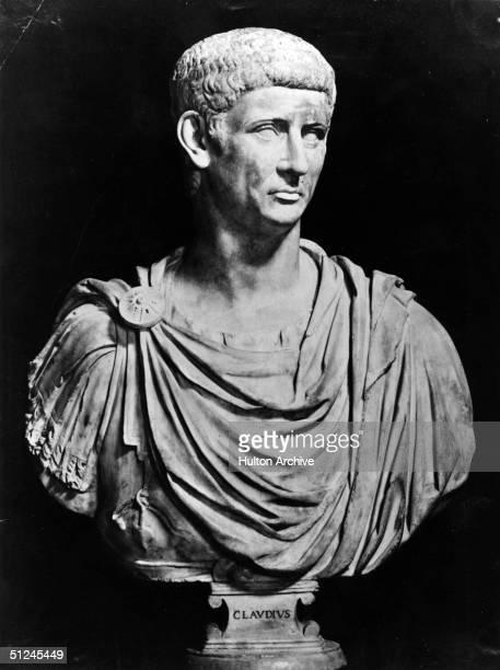 Circa 41 AD A bust of Claudius I the fourth Roman Emperor in power from 41 AD His full name was Tiberius Claudius Drusus Nero Germanicus Original...