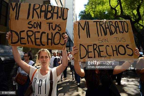 Civil servants protest against the wave of layoffs in the public sector in downtown Buenos Aires on March 31 2016 Layoffs in the public sector and up...