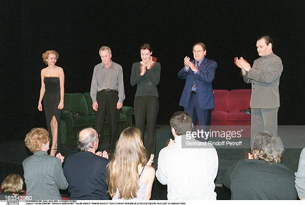 Claire Borotra Francois Marthouret Claire Nebout Robert Hossein Yves Le Moign at theLast Evening Of The Theatre Production Huis Clos At The Marigny...