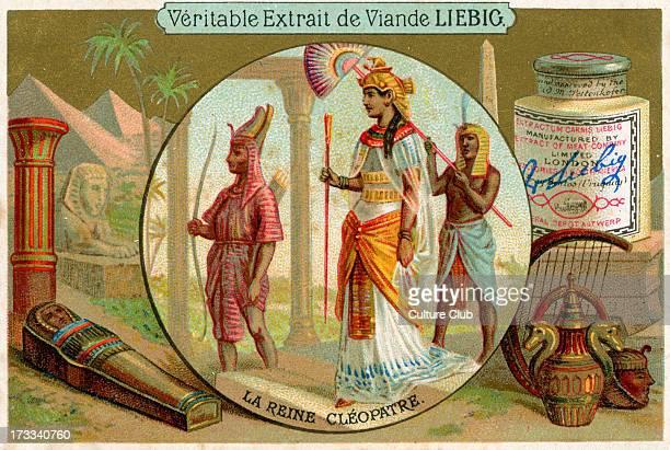 Cleopatra VII Philopator last Pharaoh of ancient Egypt Caption reads 'La Reine Cléopatre' Liebig card series