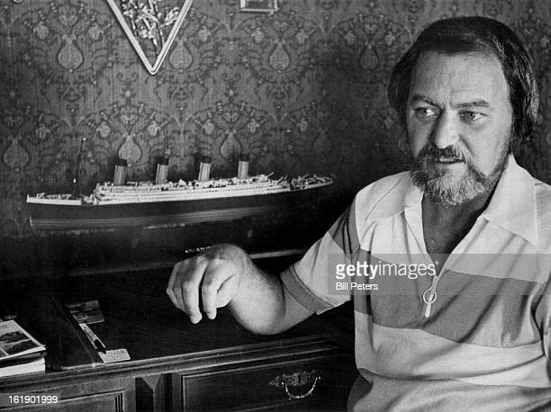 JUL 16 1976 JUL 17 1976 JUL 18 1976 JUN 5 1977 MAY 20 1978 MAY 21 1978 Clive Cussler Shows Scale Model Of Titanic He Built He spent several hours...