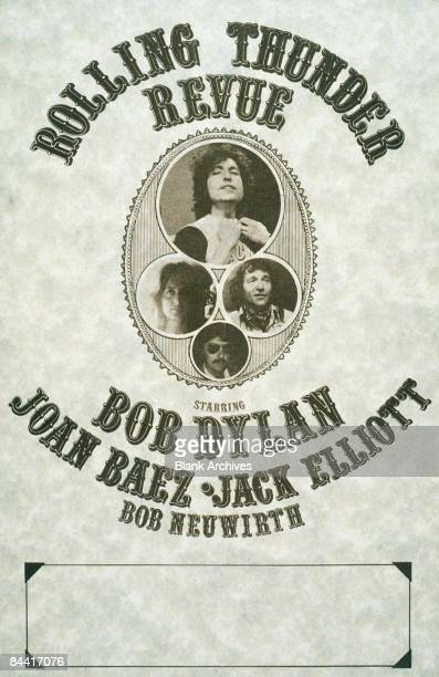 A poster for the 'Rolling Thunder Revue' US concert tour by American singers Bob Dylan Joan Baez Ramblin' Jack Elliott Bob Neuwirth and others...