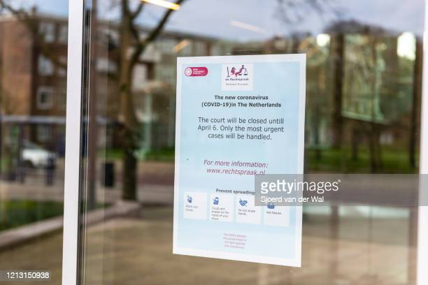 Closed courthouse after the Dutch government announced new measures for prevention of spreading of the Corona Covid-19 virus on March 17, 2020 in...