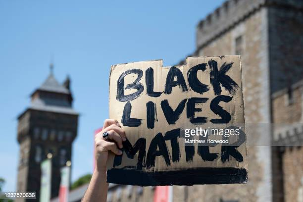 A closeup of a sign which says 'black lives matter' during a protest outside Cardiff Castle in response to the death of George Floyd on May 31 in...