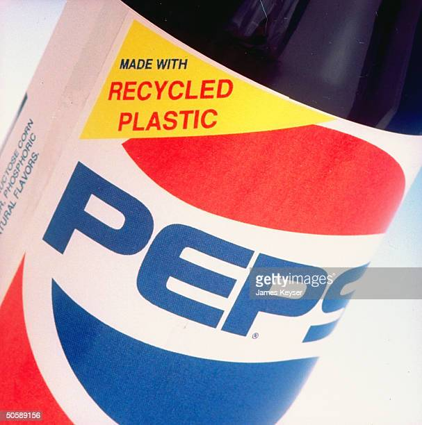 Closeup of label on new Pepsi bottle that says Made w Recycled Plastic