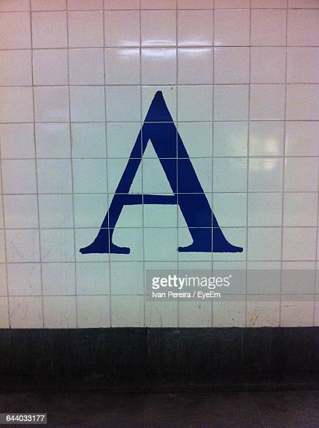 Close-Up Of Letter A On Wall