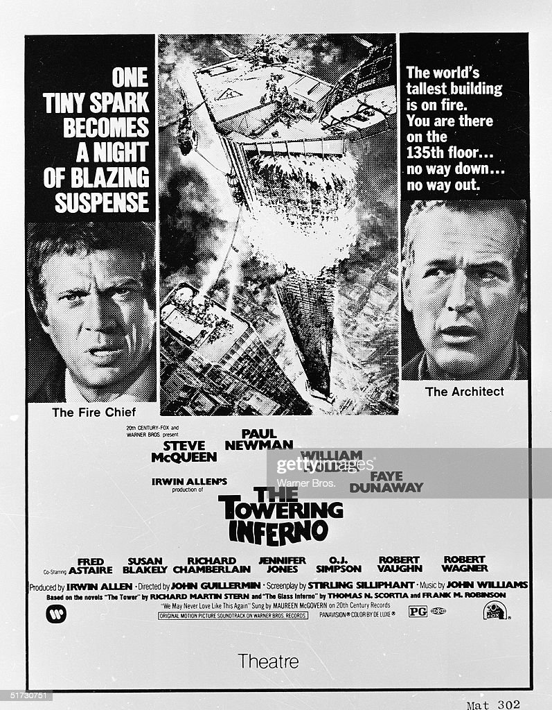 Close-up stills of American actors Steve McQueen (1930 - 1980) and Paul Newman flank an illustration of a flaming skyscraper on a movie poster for the film 'The Towering Inferno' directed by Allen Irwin and John Guillermin, 1974. The text reads in part 'One tiny spark becomes a blazing night of suspense' and 'The world's tallest building is on fire. You are there on the 135th floor...no way down...no way out.'