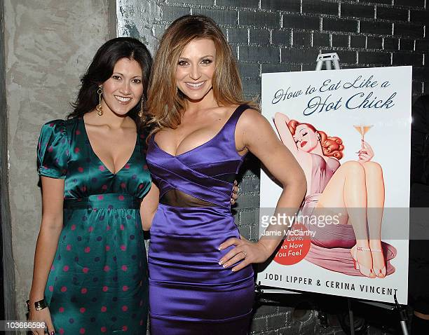 Coauthors Jodi Lipper and Cerina Vincent attend the How to Eat Like a Hot Chick Book Release Party on January 10 2008 at Club Stereo in New York City