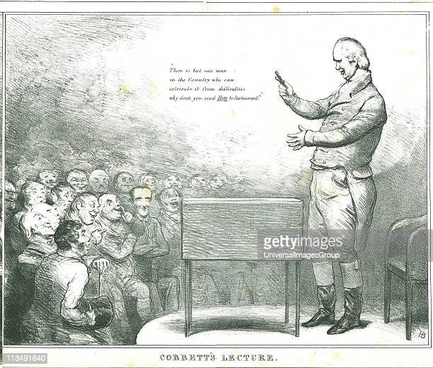 Cobbett's Lecture' William Cobbett electioneering Cobbett stood unsuccessfully for Parliament in 1821 and 1826 and in 1832 he was elected for Oldham...